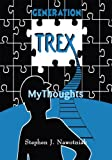 img - for Generation TreX : MyThoughts book / textbook / text book