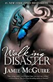 Walking Disaster: A Novel (Beautiful Disaster Book 2)