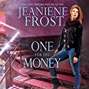 One for the Money Audiobook by Jeaniene Frost Narrated by Amanda Ronconi