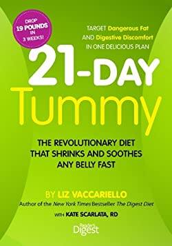 21 Day Tummy : The Revolutionary Diet That Shrinks and Soothes any Belly Fast