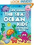 Life Under The Sea: Ocean Kids Colori...