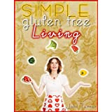 Simple Gluten Free Livingby John Turner