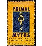 Primal Myths: Creating the World