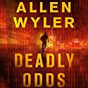 Deadly Odds Audiobook by Allen Wyler Narrated by Chris Sorensen