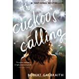The Cuckoo's Calling ~ Robert Galbraith