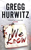 Gregg Hurwitz We Know