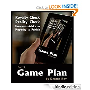 Game Plan: Choosing Between Traditional and Self Publishing (Royalty Check Reality Check)