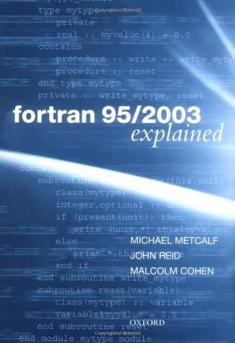 Fortran 95/2003 Explained (Numerical Mathematics and...