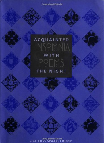 Acquainted with the Night: Insomnia Poems