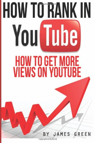 How To Rank In Youtube: How To Get More Views On Youtube (Volume 2)