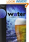 WATER COMPREHENSIVE GUIDE (Brewing El...