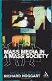 Mass Media in a Mass Society (Continuum Compact S)