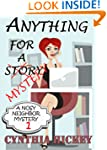 Anything For A Story (A Nosey Neighbo...