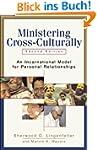 Ministering Cross-Culturally: An Inca...