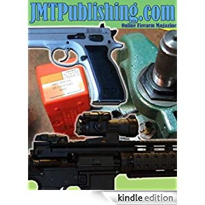 THE .22 LR RIFLE VOLUME 1: A COMPILATION OF FIVE JMT PUBLISHING ARTICLES ABOUT .22 LR RIFLES Mark Trope and Jamie Mangrum