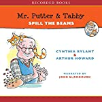 Mr Putter and Tabby Spill the Beans   Cynthia Rylant