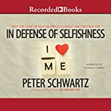 img - for In Defense of Selfishness: Why the Code of Self-Sacrifice Is Unjust and Destructive book / textbook / text book