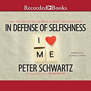 In Defense of Selfishness Audiobook