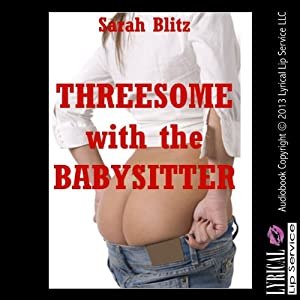 Threesome with the Babysitter Audiobook