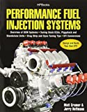 img - for Performance Fuel Injection Systems HP1557: How to Design, Build, Modify, and Tune EFI and ECU Systems.Covers Components, Se nsors, Fuel and Ignition ... Tuning the Stock ECU, Piggyback and Stan by Cramer, Matt, Hoffmann, Jerry (2010) Paperback book / textbook / text book