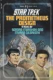 The Promethueus Design (Star Trek, No. 5) (0671627457) by Sondra Marshak