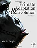 Primate Adaptation and Evolution, Third Edition
