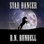 Star Dancer | B.N. Rundell