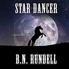 Star Dancer Audiobook by B.N. Rundell Narrated by Bob Rundell