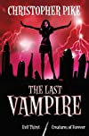 Evil Thirst and Creatures of Forever (Last Vampire)