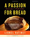 A Passion for Bread: Lessons from a M...