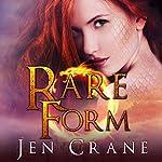 Rare Form: Descended of Dragons, Book 1 | Jen Crane