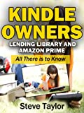 Kindle Owners Lending Library and Amazon Prime. All There is to Know