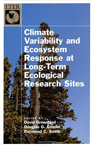 Climate Variability and Ecosystem Response at Long-Term Ecological Research Sites (Long-Term Ecological Research Network