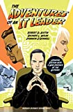 img - for The Adventures of an IT Leader, Updated Edition with a New Preface by the Authors book / textbook / text book