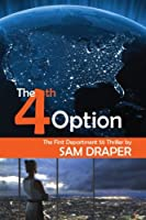 The Fourth Option: The First Department 55 Thriller