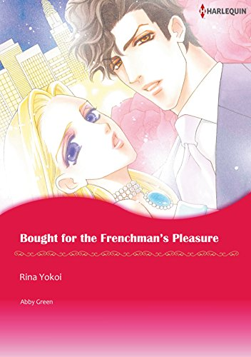 Abby Green - BOUGHT FOR THE FRENCHMAN'S PLEASURE (Harlequin comics)