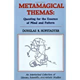 Metamagical Themas: Questing for the Essence of Mind and Patternby Douglas R. Hofstadter