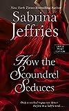 How the Scoundrel Seduces (Thorndike Press Large Print Romance Series)