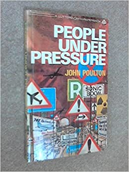 People Under Pressure: John Poulton: 9780718820800: Amazon ...