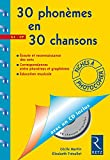 30 Phonèmes en 30 chansons : Fichier (1CD audio)