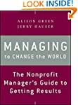 Managing to Change the World: The Non...