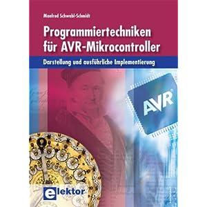 eBook Cover für  Programmiertechniken f uuml r AVR Mikrocontroller Darstellung und ausf uuml hrliche Implementierung