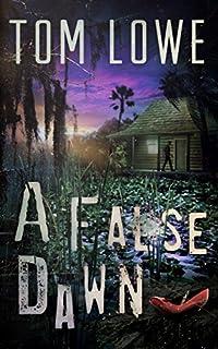 A False Dawn by Tom Lowe ebook deal