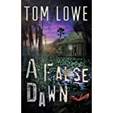 A FALSE DAWN (Sean O'Brien Book 1) ~ Tom Lowe