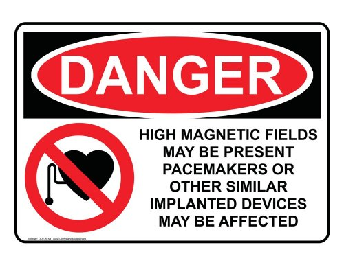 Compliancesigns Vinyl Osha Danger Label, 10 X 7 In. With Mri / X-Ray / Microwave Info In English, White