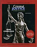 Criminal Justice: A Brief Introduction (Annotated Instructor