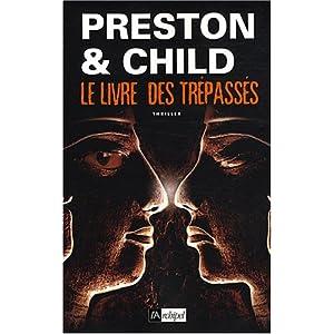 Preston & Child - Le livre des trépassés