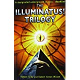 "The Illuminatus! Trilogyvon ""Robert Shea"""