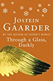 Through a Glass, Darkly (0753806738) by Gaarder, Jostein