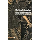 �loge du carburateurpar Matthew B. CRAWFORD